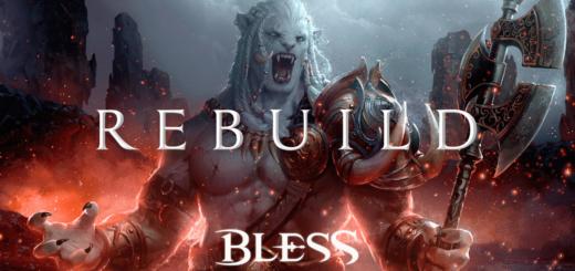 Bless Rebuild