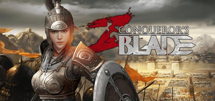 Conqueror's Blade обт европа март war rage